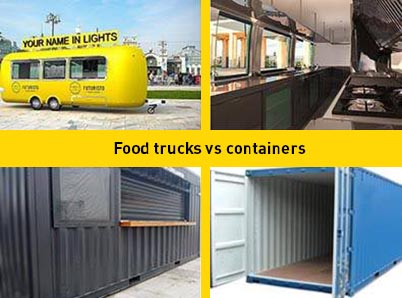 What to buy - food truck or container
